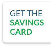 get the savings card button